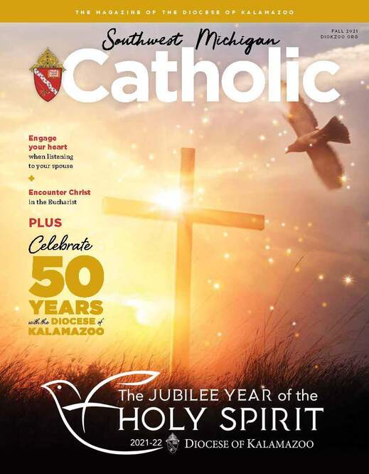 Read the latest edition of our diocesan magazine Southwest Michigan Catholic.