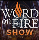 Word on Fire Podcast